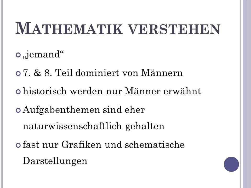 """M ATHEMATIK VERSTEHEN """"jemand 7. & 8."""
