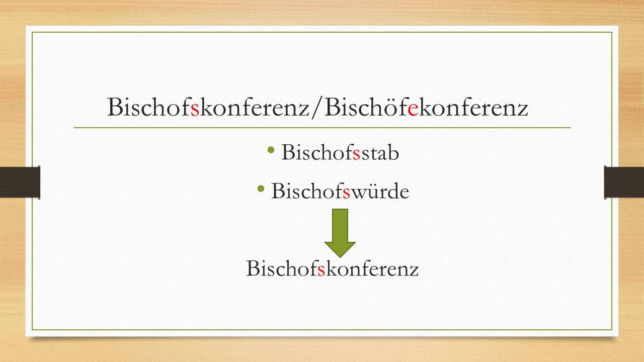 Bischofskonferenz/Bischöfekonferenz Bischofsstab Bischofswürde Bischofskonferenz