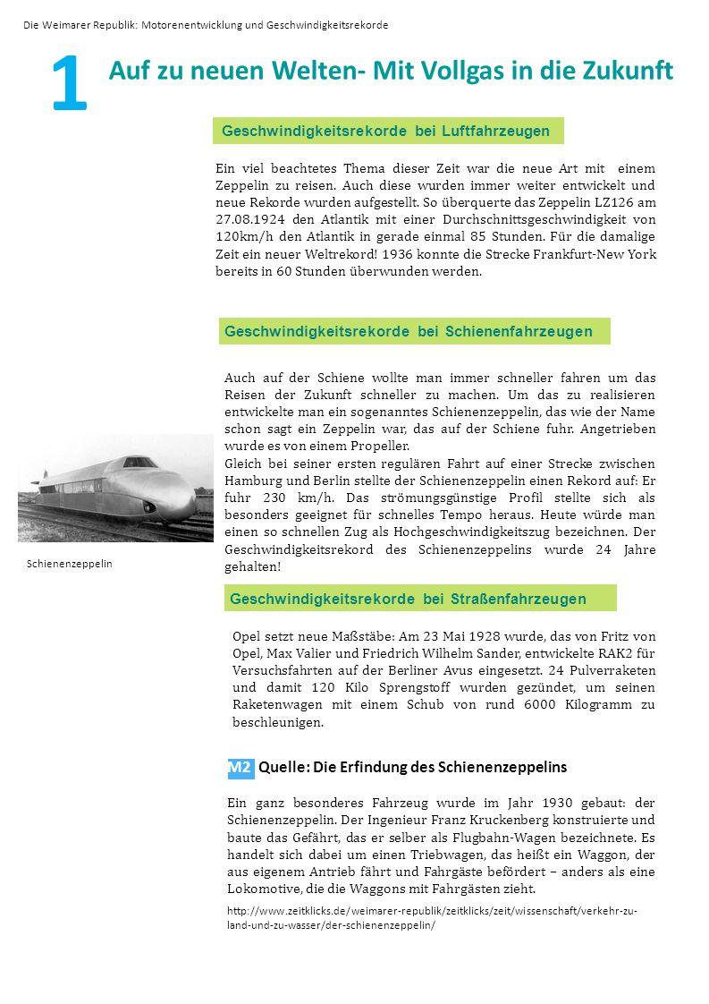 1 Geschwindigkeitsrekorde bei Luftfahrzeugen Geschwindigkeitsrekorde bei Schienenfahrzeugen Schienenzeppelin M2 Quelle: Die Erfindung des Schienenzeppelins Ein ganz besonderes Fahrzeug wurde im Jahr 1930 gebaut: der Schienenzeppelin.
