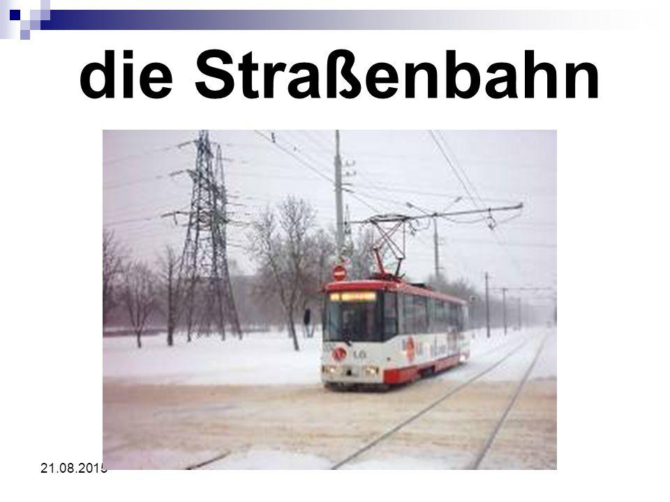 21.08.2015 die Straßenbahn