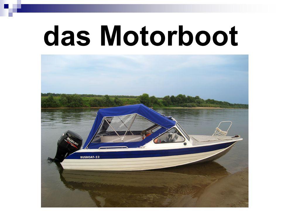 das Motorboot