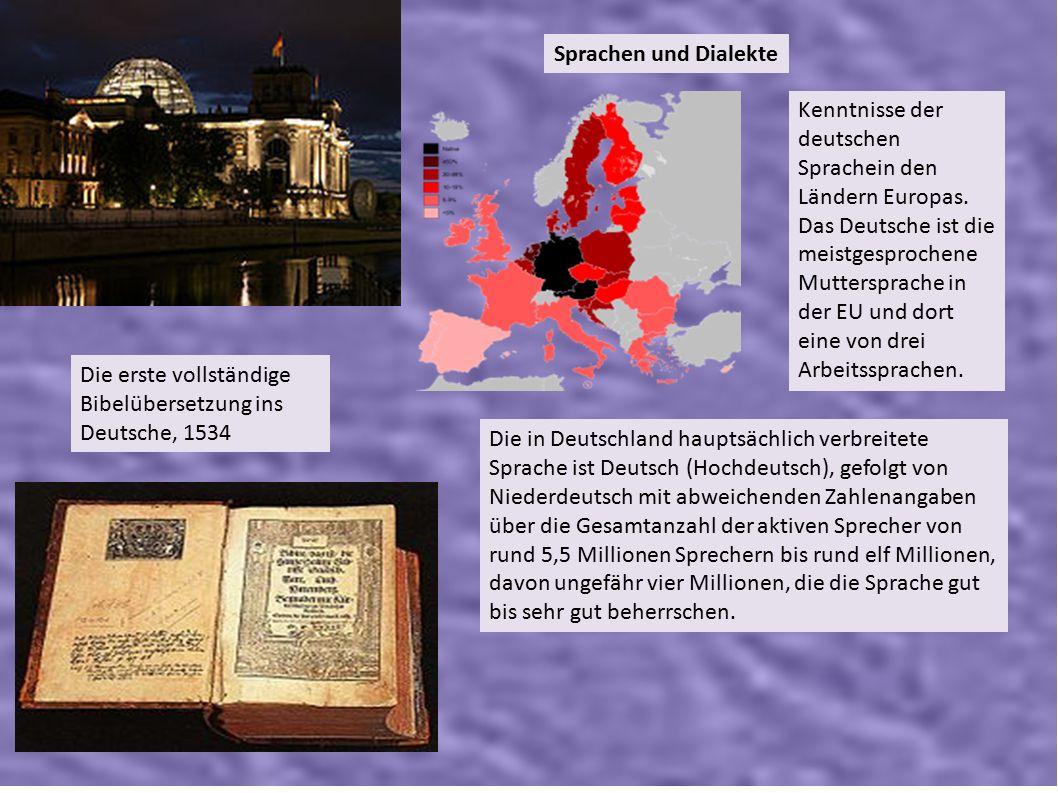 Sprachen und Dialekte Kenntnisse der deutschen Sprachein den Ländern Europas. Das Deutsche ist die meistgesprochene Muttersprache in der EU und dort e