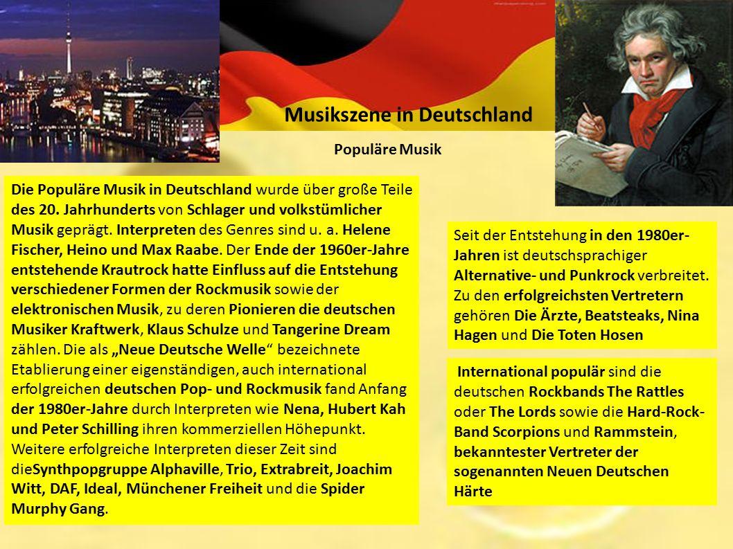 Musikszene in Deutschland Populäre Musik Die Populäre Musik in Deutschland wurde über große Teile des 20. Jahrhunderts von Schlager und volkstümlicher