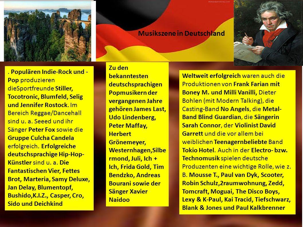 Populären Indie-Rock und - Pop produzieren dieSportfreunde Stiller, Tocotronic, Blumfeld, Selig und Jennifer Rostock.
