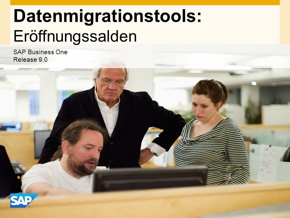 INTERN Datenmigrationstools: Eröffnungssalden SAP Business One Release 9.0