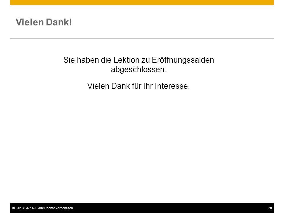 ©2013 SAP AG.Alle Rechte vorbehalten.28 Vielen Dank.
