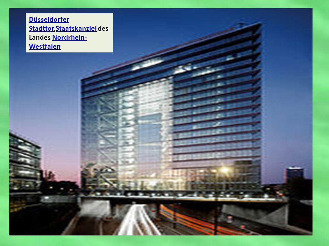 Düsseldorfer StadttorDüsseldorfer Stadttor,Staatskanzlei des Landes Nordrhein- WestfalenStaatskanzleiNordrhein- Westfalen