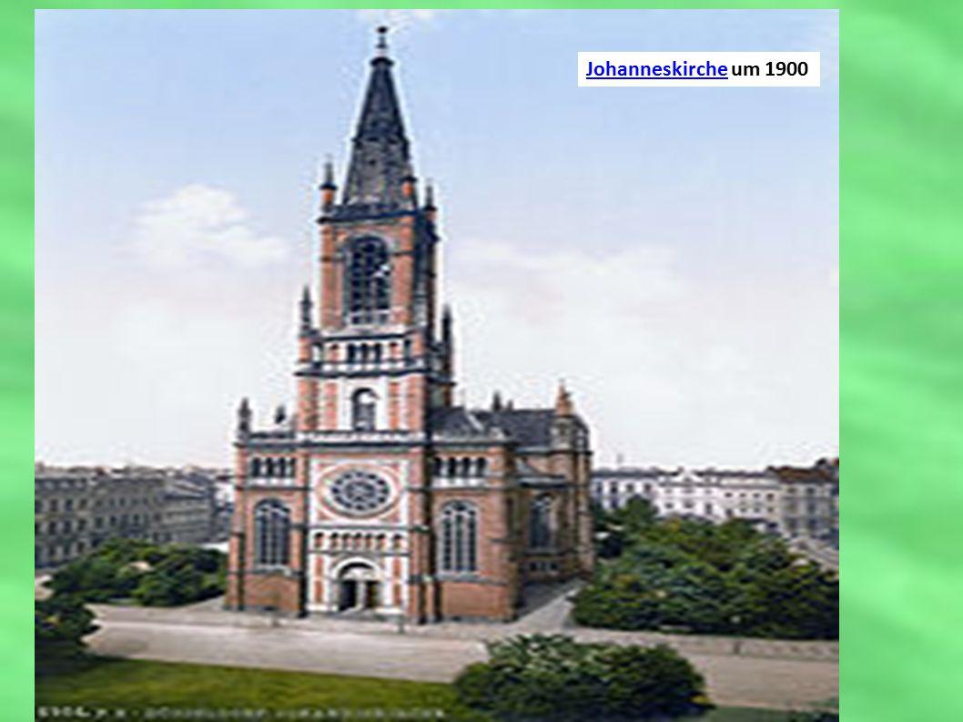 JohanneskircheJohanneskirche um 1900