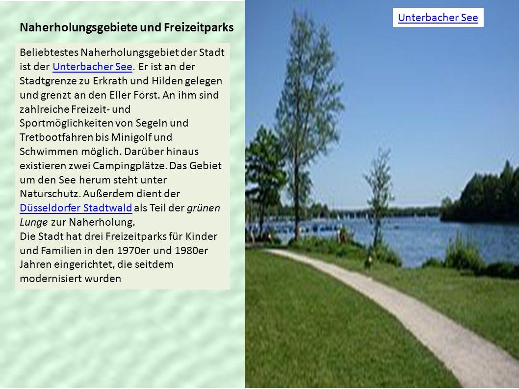 Naherholungsgebiete und Freizeitparks Unterbacher See Beliebtestes Naherholungsgebiet der Stadt ist der Unterbacher See. Er ist an der Stadtgrenze zu
