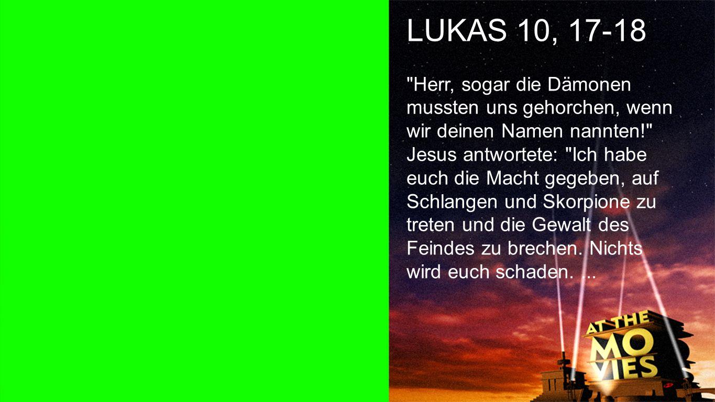 Lukas 10, 17-18 a LUKAS 10, 17-18