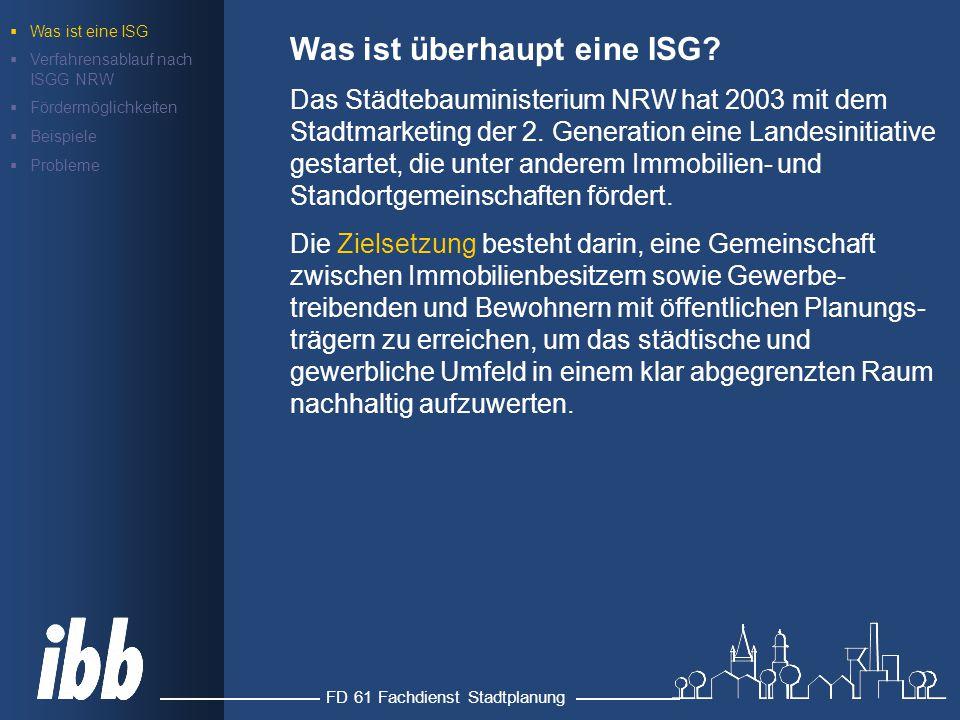FD 61 Fachdienst Stadtplanung Was ist überhaupt eine ISG.