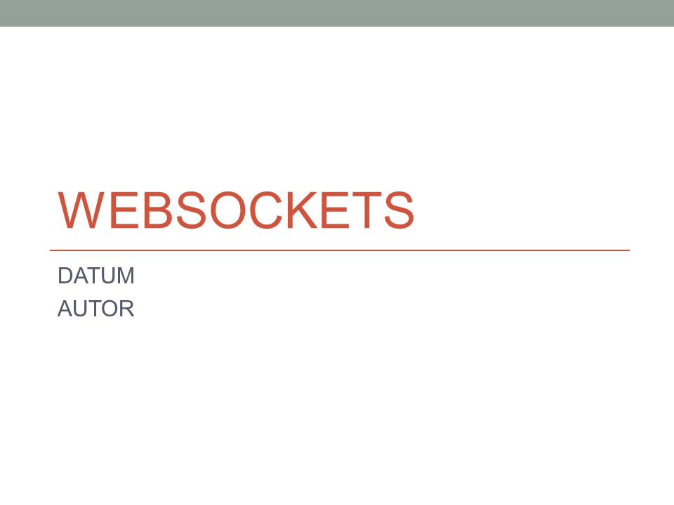 HTML5 WebSockets Der Verbindungsabbau (Statuscodes) 22.08.2015WebSockets 22 CodeBedeutung 1000Normal Closure 1001Going Away 1002Protocol Error 1003Unsupported Data 1004Reserved 1005No Status Recieved 1006Abnormal Closure 1007Invalid Frame Payload Data 1008Policy Violation 1009Message Too Big