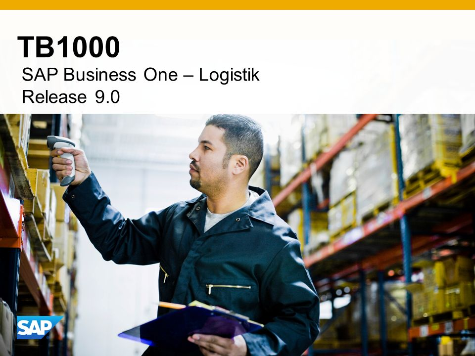 TB1000 SAP Business One – Logistik Release 9.0