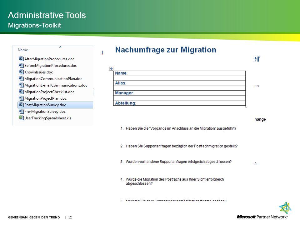 Administrative Tools Migrations-Toolkit GEMEINSAM GEGEN DEN TREND | 12