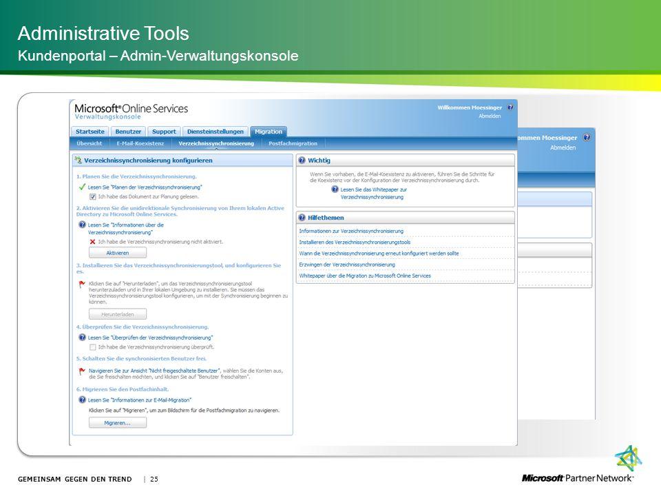 Administrative Tools Kundenportal – Admin-Verwaltungskonsole | 25GEMEINSAM GEGEN DEN TREND