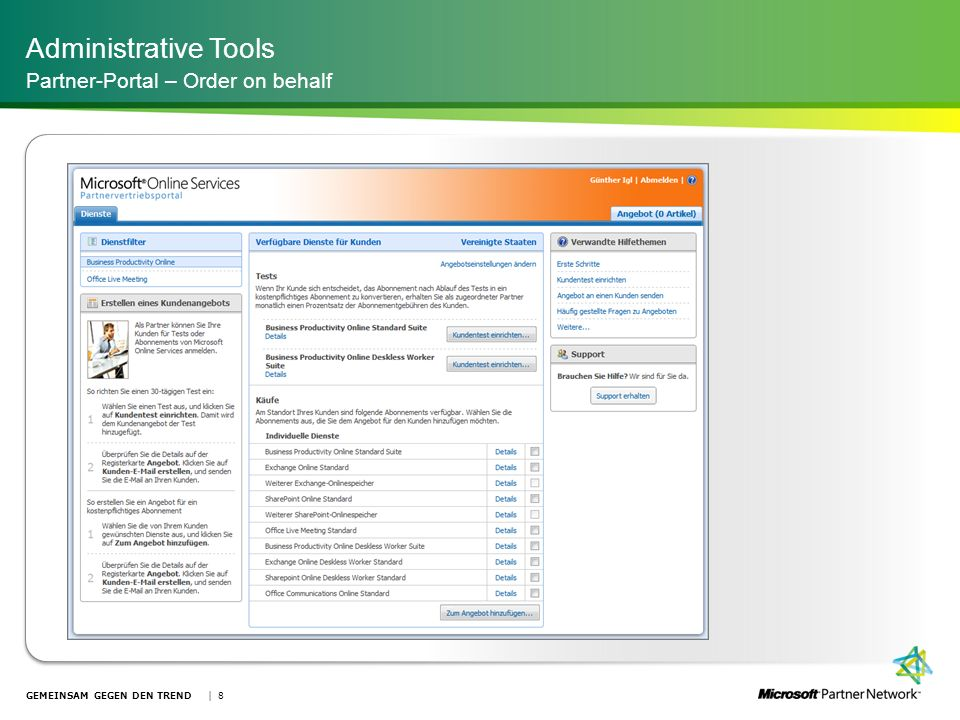 Administrative Tools Partner-Portal – Order on behalf | 8GEMEINSAM GEGEN DEN TREND