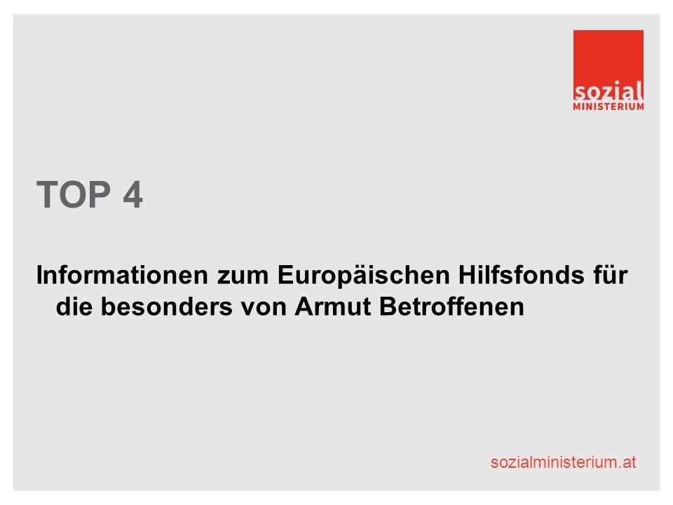 sozialministerium.at TOP 4 Informationen zum Europäischen Hilfsfonds für die besonders von Armut Betroffenen