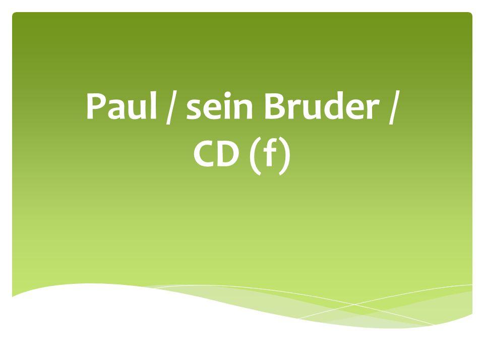 Paul / sein Bruder / CD (f)