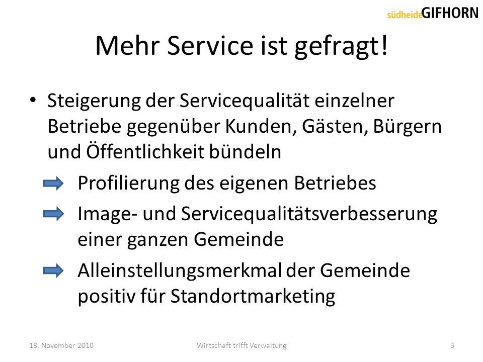 Mehr Service ist gefragt.