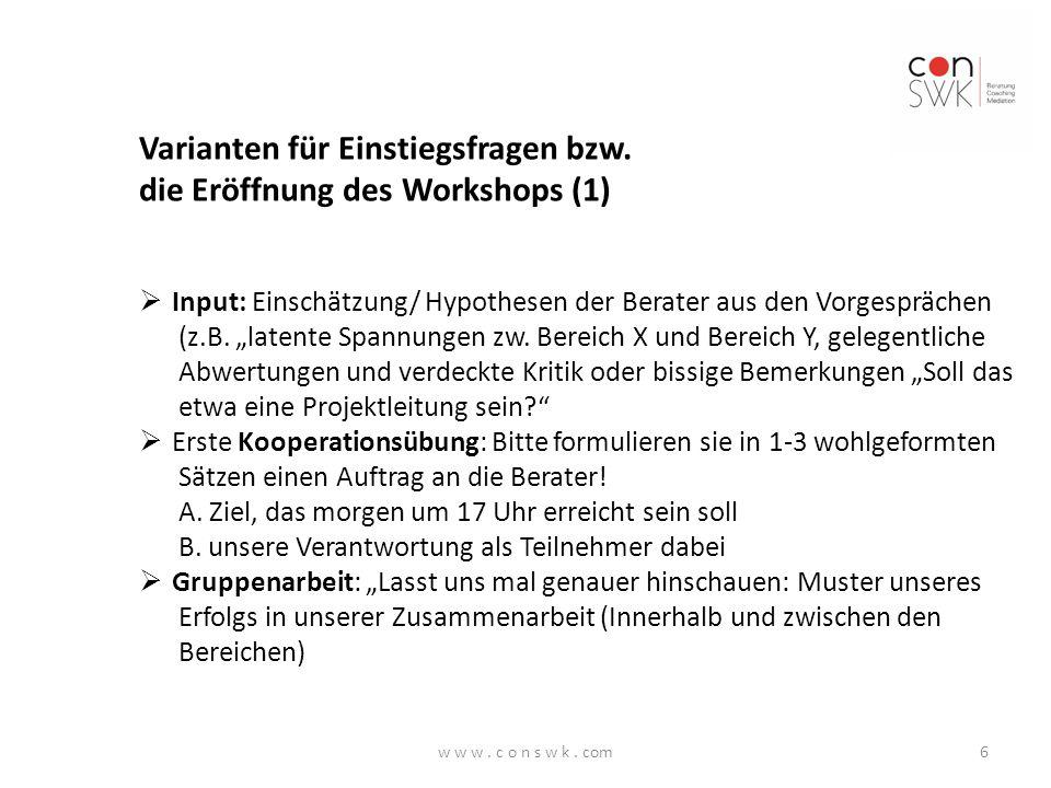 Varianten für Einstiegsfragen bzw.