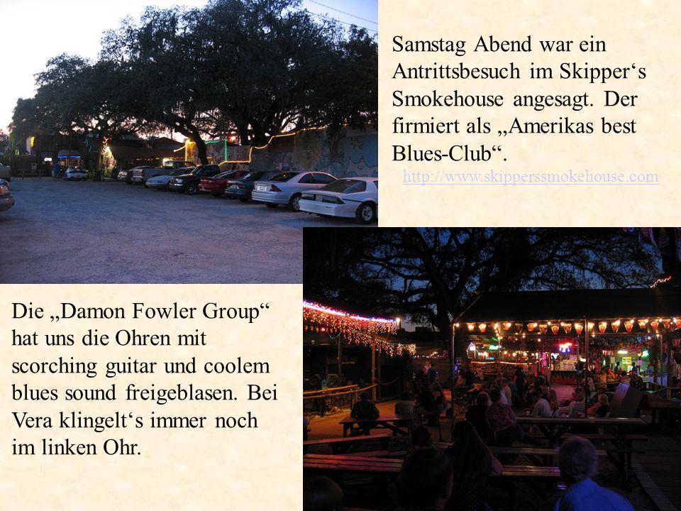 Samstag Abend war ein Antrittsbesuch im Skipper's Smokehouse angesagt.