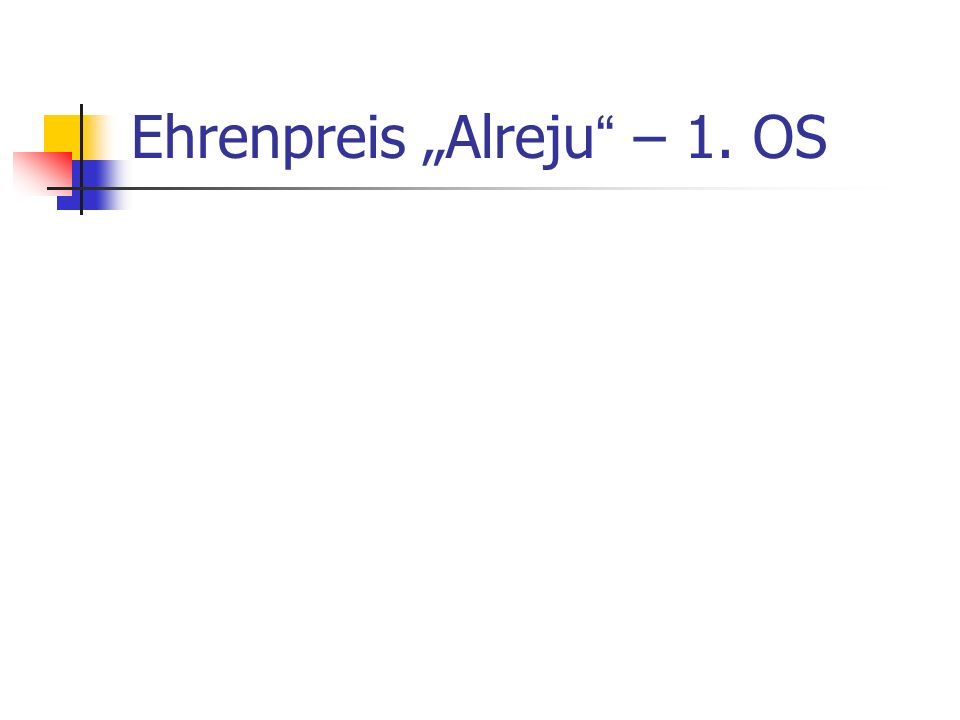 """Ehrenpreis """"Alreju """" – 1. OS"""