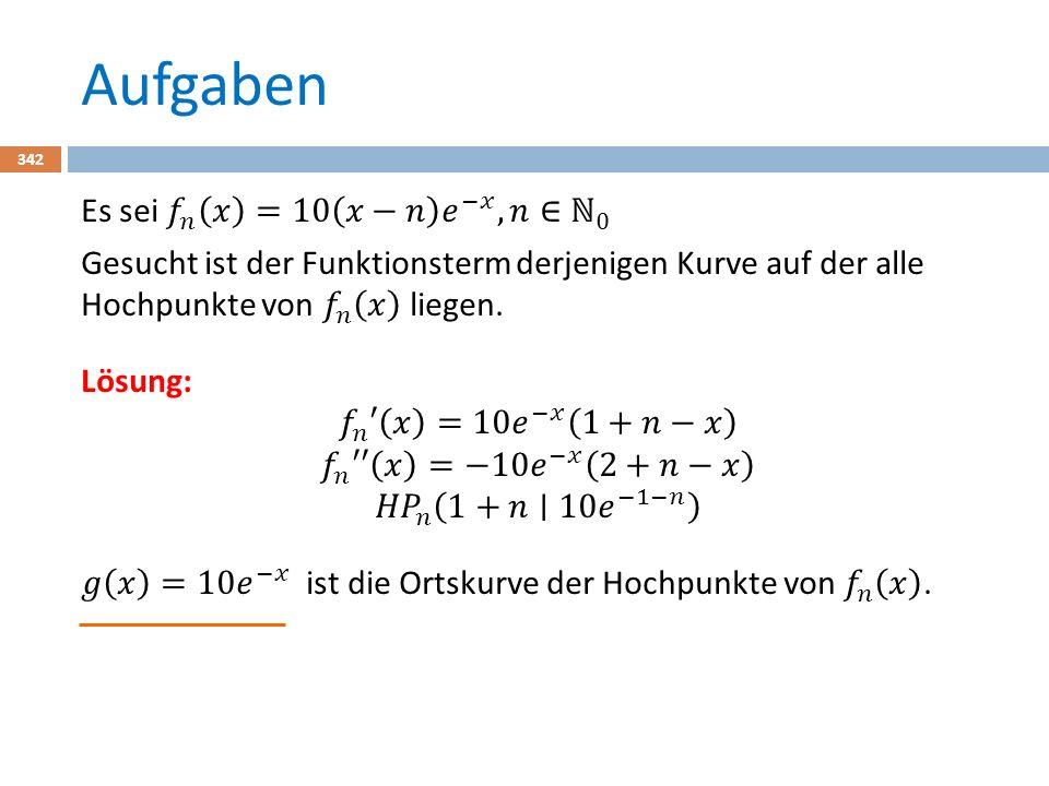 Extremwertaufgaben 343 In einer Extremwertaufgabe geht es darum, eine Funktion zu minimieren bzw.