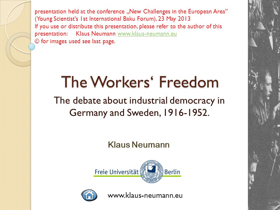 The Workers' Freedom The debate about industrial democracy in Germany and Sweden, 1916-1952.