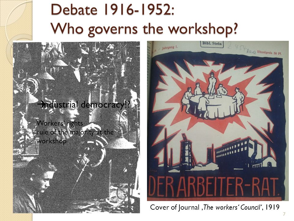 7 Cover of Journal 'The workers' Council', 1919 Debate 1916-1952: Who governs the workshop.