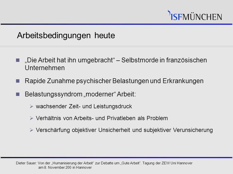 """5 Dieter Sauer: Von der """"Humanisierung der Arbeit zur Debatte um """"Gute Arbeit ."""