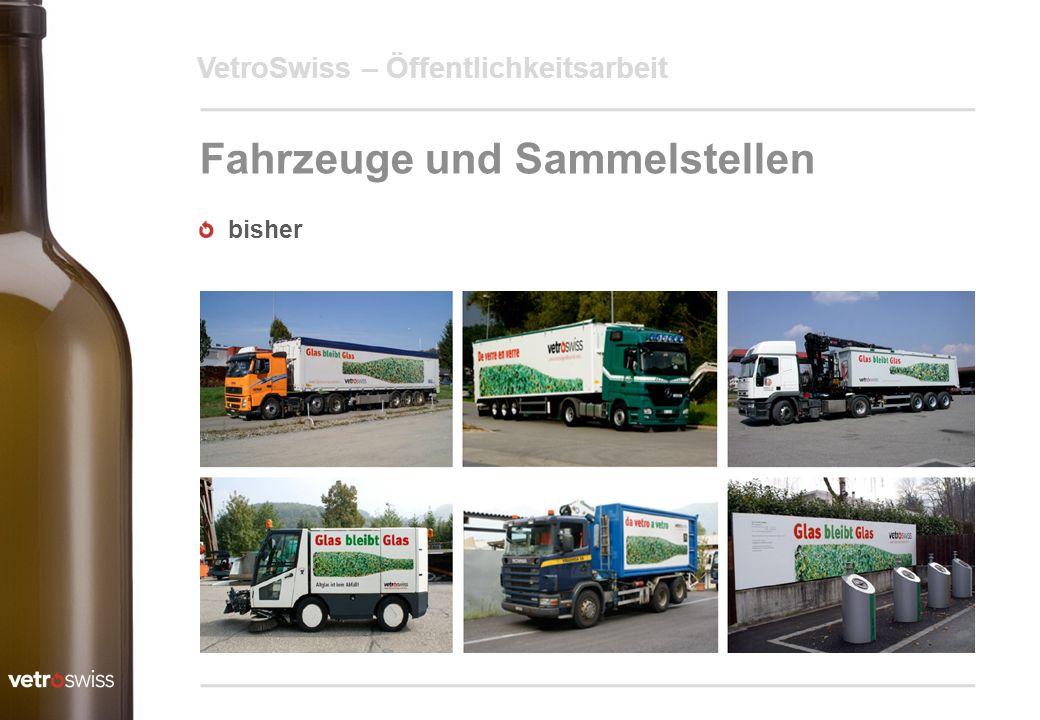 VetroSwiss – Öffentlichkeitsarbeit Fahrzeuge und Sammelstellen bisher