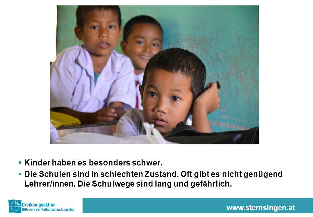 www.sternsingen.at  Kinder haben es besonders schwer.