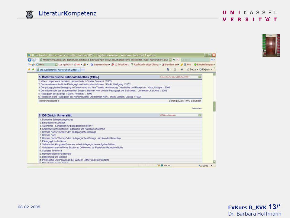 ExKurs B_KVK 13/* Dr. Barbara Hoffmann LiteraturKompetenz 08.02.2008
