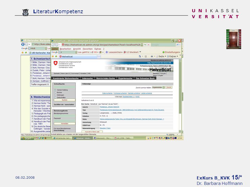 ExKurs B_KVK 15/* Dr. Barbara Hoffmann LiteraturKompetenz 08.02.2008