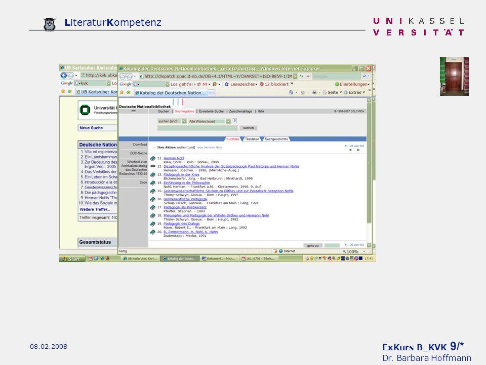 ExKurs B_KVK 9/* Dr. Barbara Hoffmann LiteraturKompetenz 08.02.2008
