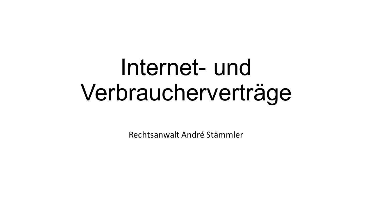 Internet- und Verbraucherverträge Rechtsanwalt André Stämmler