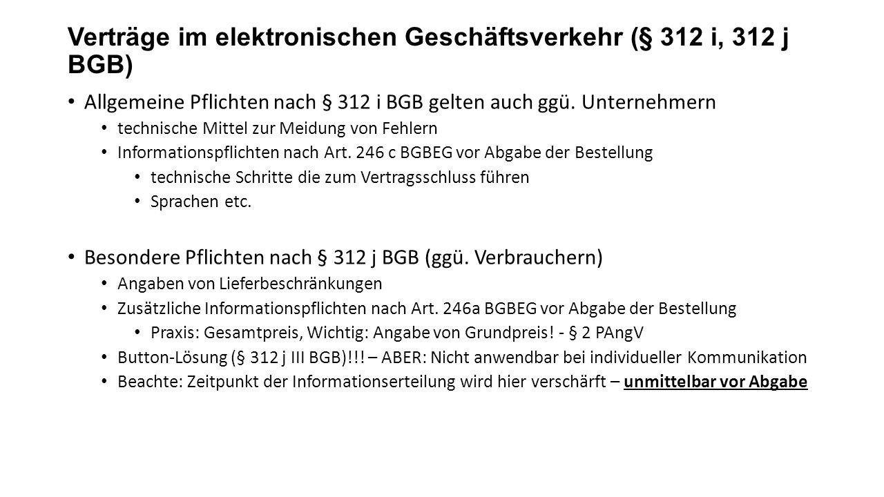 Verträge im elektronischen Geschäftsverkehr (§ 312 i, 312 j BGB) Allgemeine Pflichten nach § 312 i BGB gelten auch ggü.
