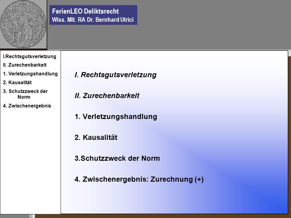 FerienLEO Deliktsrecht Wiss. Mit. RA Dr. Bernhard Ulrici I.