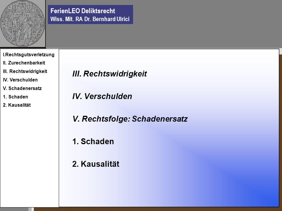 FerienLEO Deliktsrecht Wiss. Mit. RA Dr. Bernhard Ulrici III.