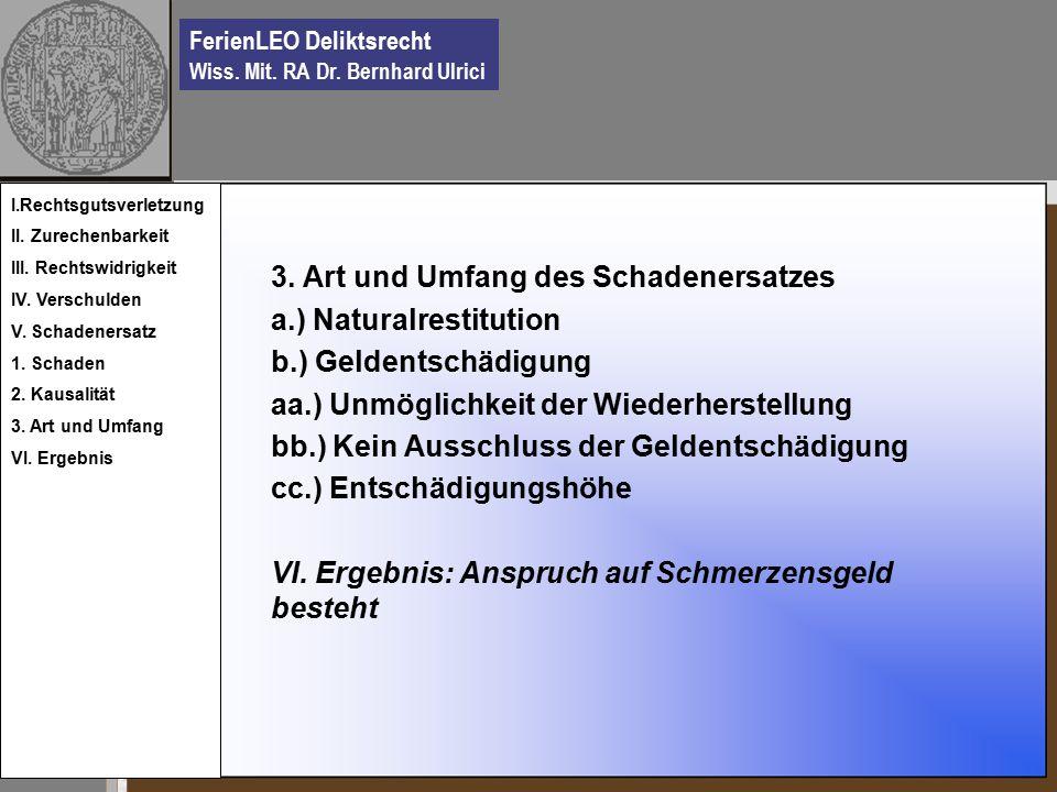 FerienLEO Deliktsrecht Wiss. Mit. RA Dr. Bernhard Ulrici 3.