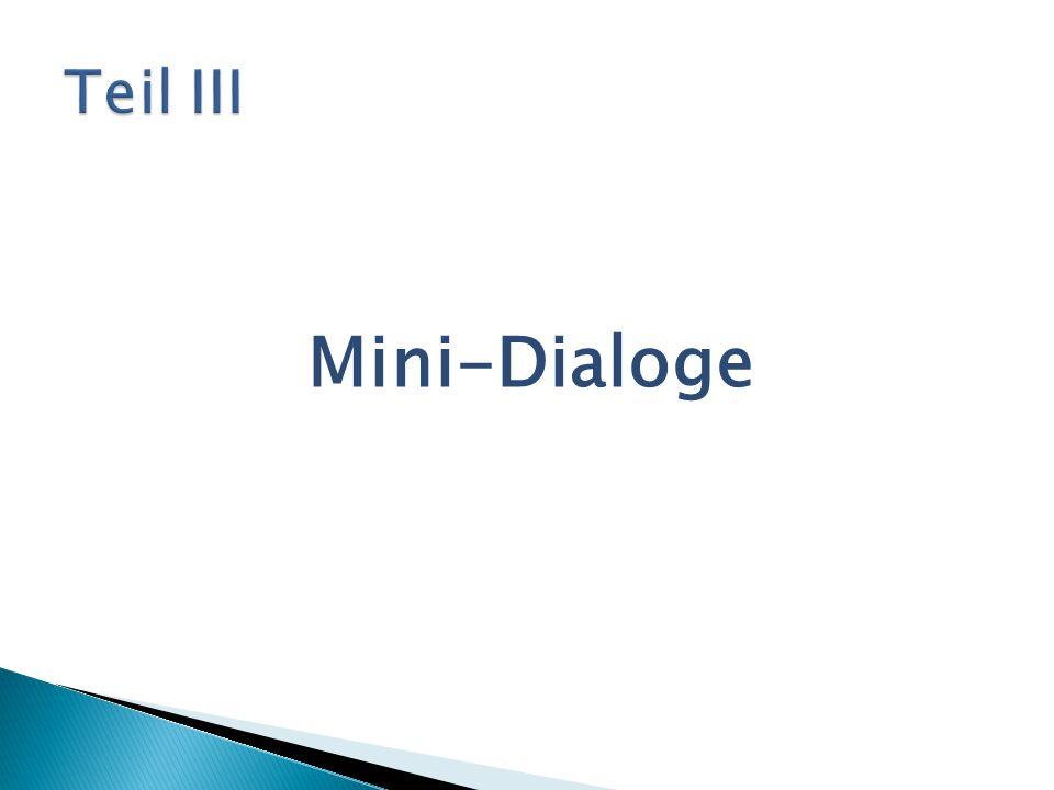 Mini-Dialoge