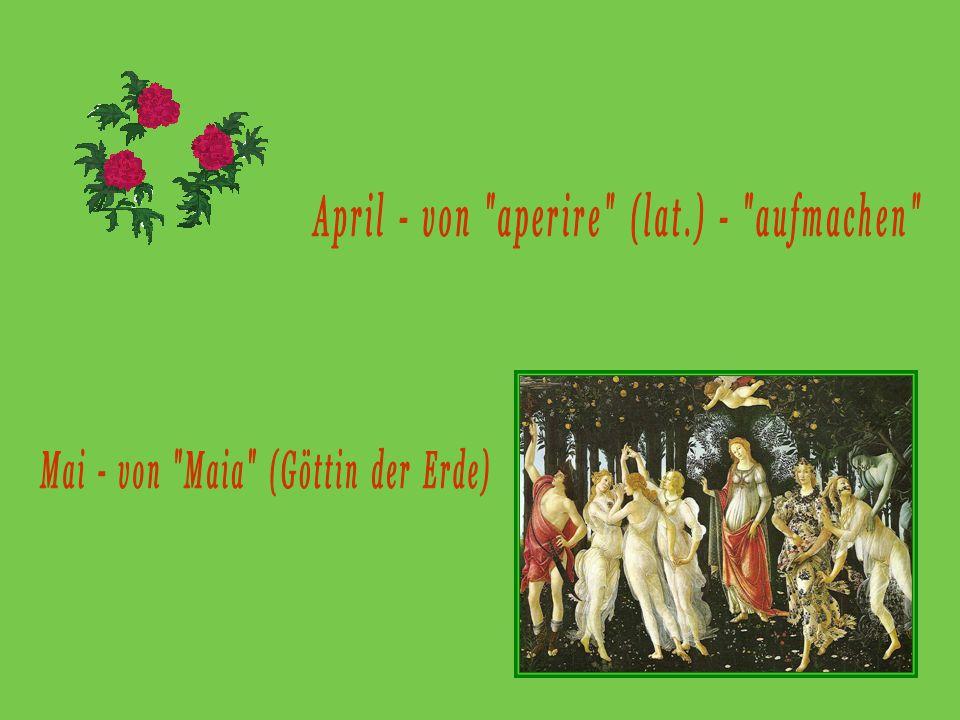 1.Der März war der erste Monat im römischen Kalender.