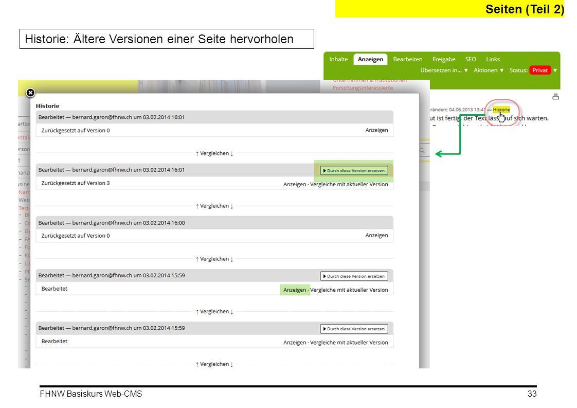 FHNW Basiskurs Web-CMS Seiten (Teil 2) Historie: Ältere Versionen einer Seite hervorholen 33
