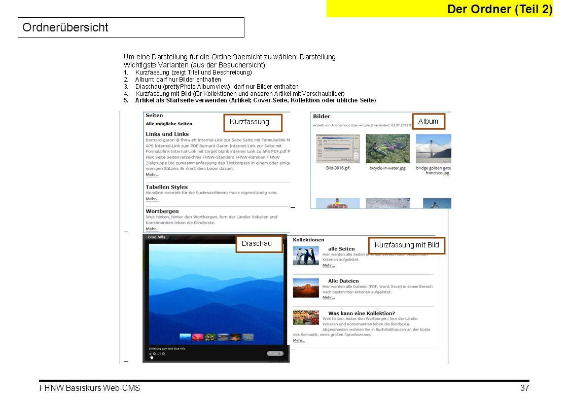 FHNW Basiskurs Web-CMS Der Ordner (Teil 2) Ordnerübersicht 37