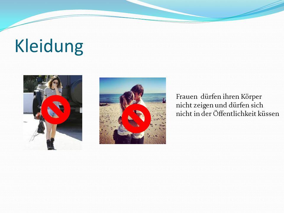 Kleidung Frauen dürfen ihren Körper nicht zeigen und dürfen sich nicht in der Öffentlichkeit küssen