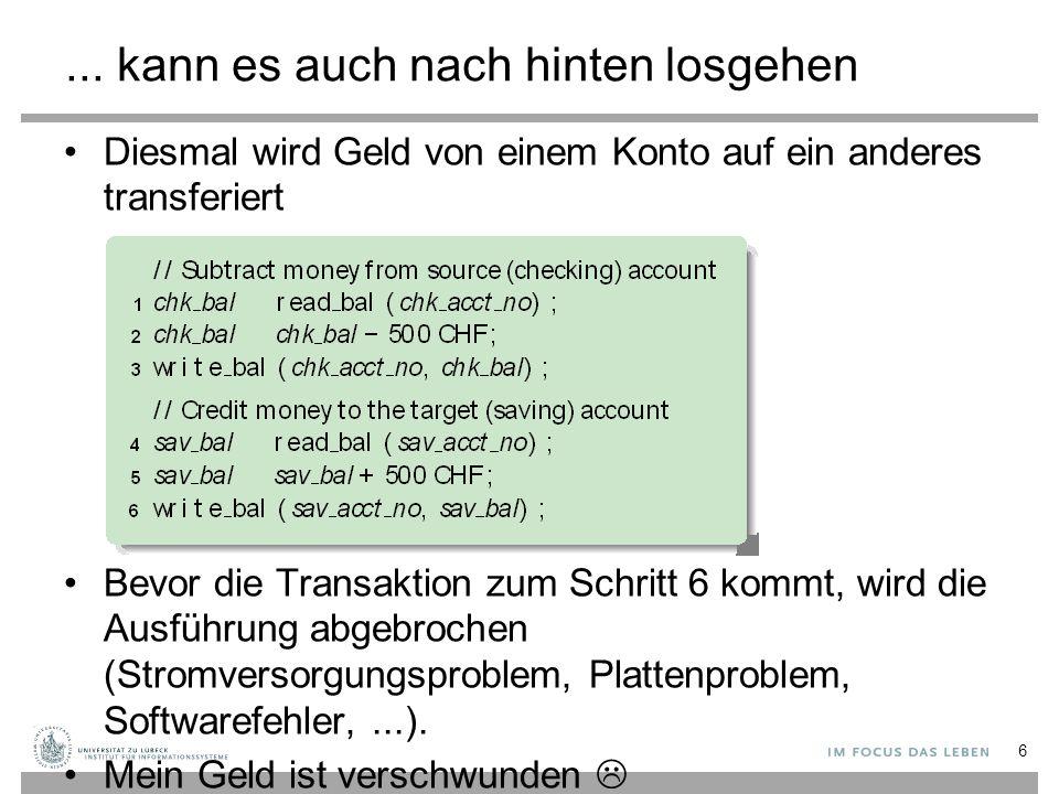 Validierung von Transaktionen Validierung wird üblicherweise implementiert durch Betrachtung der Gelesenen Attribute (read set RS(T i )) Geschriebene Attribute (write set WS(T i )) 67