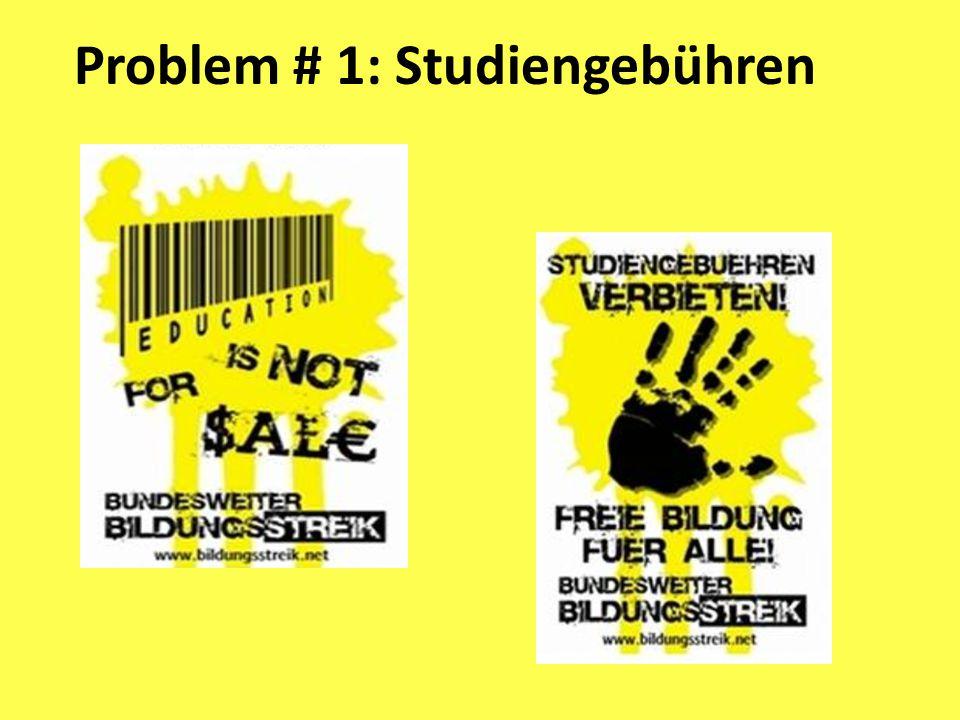 Problem # 1: Studiengebühren