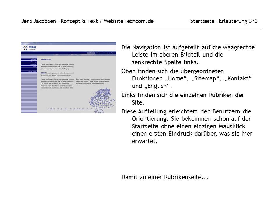 Jens Jacobsen – Konzept & Text / Website Techcom.de Startseite – Erläuterung 3/3 Die Navigation ist aufgeteilt auf die waagrechte Leiste im oberen Bildteil und die senkrechte Spalte links.