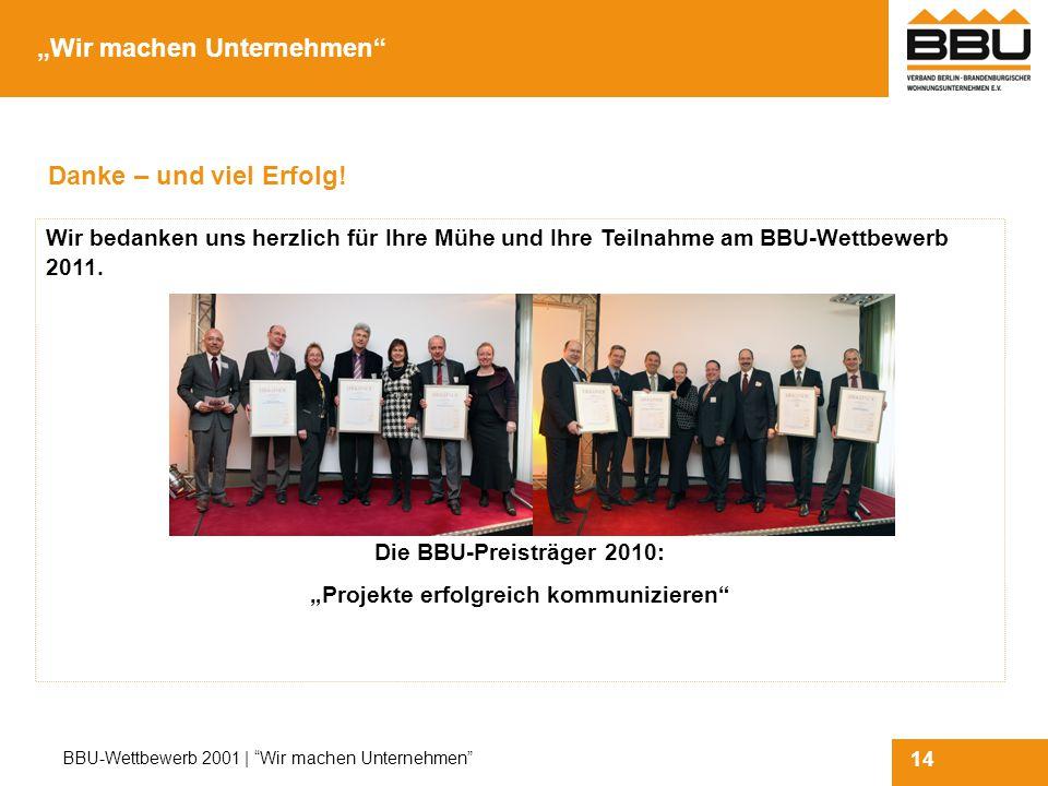 14 BBU-Wettbewerb 2001 | Wir machen Unternehmen Danke – und viel Erfolg.