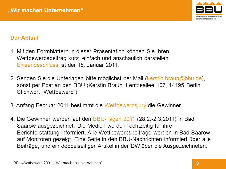 """9 BBU-Wettbewerb 2001   Wir machen Unternehmen Ansprechpartner """"BBU-Wettbewerb 2011 Für Ihre Rückfragen steht gerne zur Verfügung: Dr."""